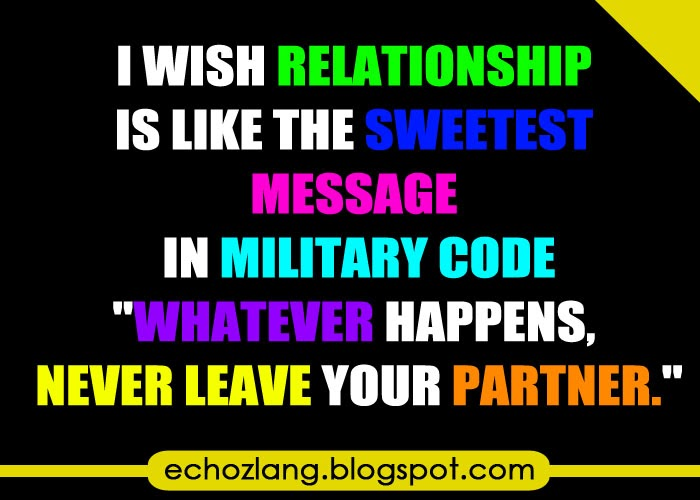 I wish relationship is like the sweetest message