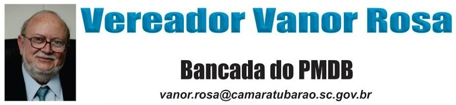 Vereador Vanor Rosa (Neno da Farmácia)