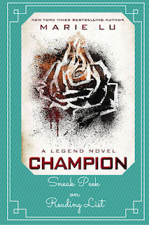 Sneak Peek at Champion by Marie Lu on Reading List