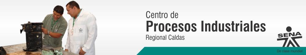 Centro de Procesos Industriales - SENA Regional Caldas