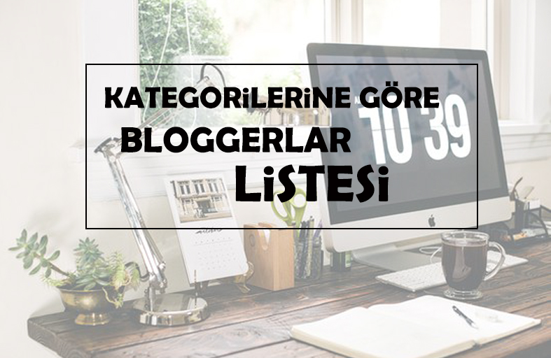 Kategorilerine Göre Bloglar Listesi