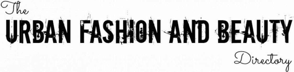 The Urban Fashion and Beauty Directory