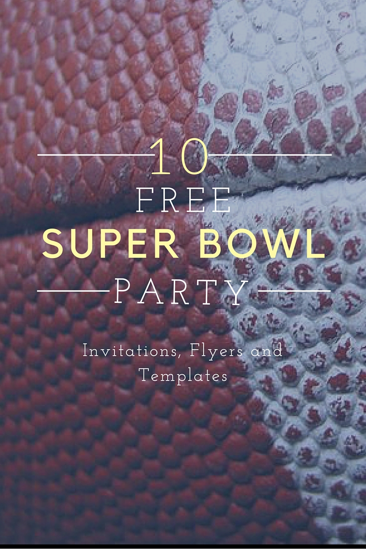 10 Free Super Bowl Party Invitations Printable Flyer Templates A