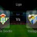 Pronostic Betis Seville - Malaga : Liga