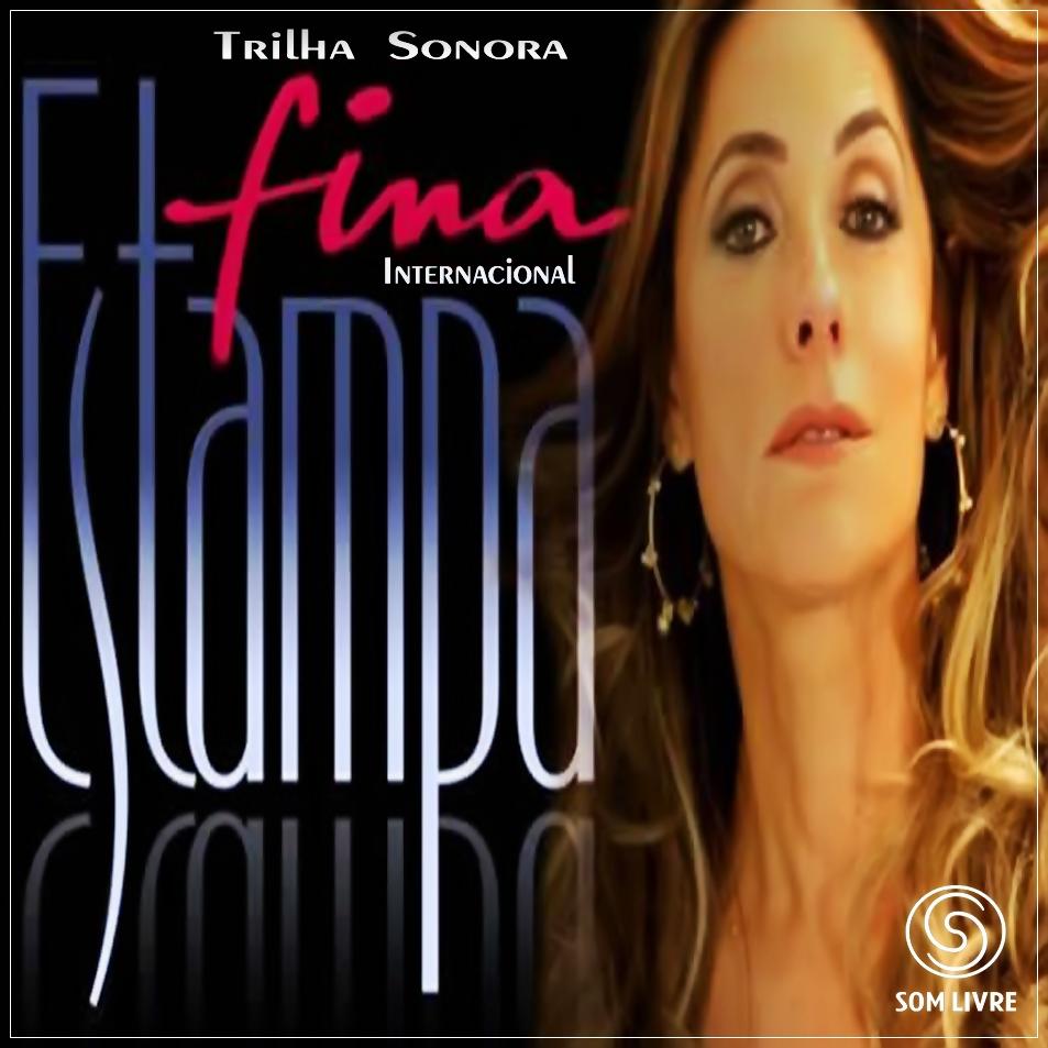 Home » Cds » CD Trilha Sonora Novela - Fina Estampa Internacional ...