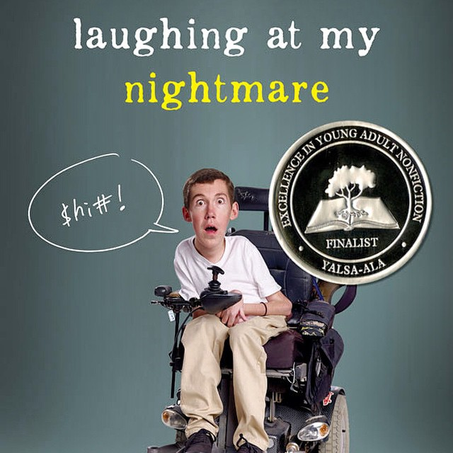 a summary of laughing at my nightmare by shane burcaw Laughing at my nightmare new york, ny: roaring brook press isbn  9781626720077 plot summary shane burcaw was born with spinal.