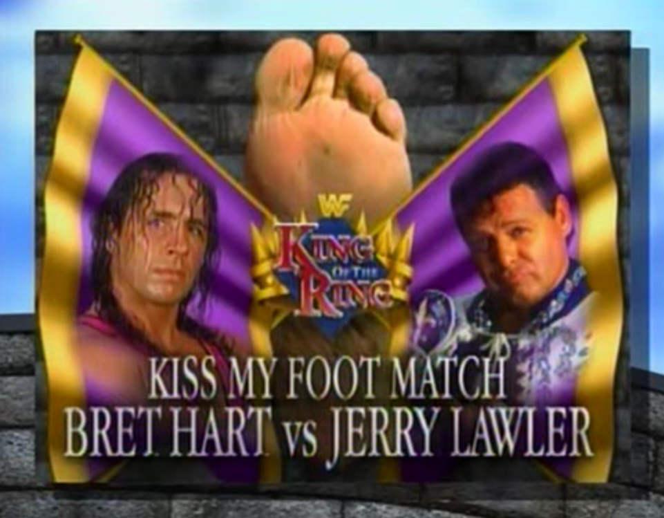 WWF / WWE - King of the Ring 1995 - Bret Hart faced Jerry Lawler in a Kiss My Foot match