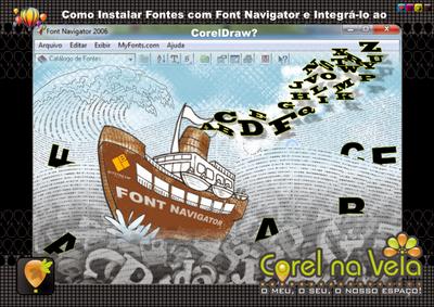 Corel na Veia Font Navigator
