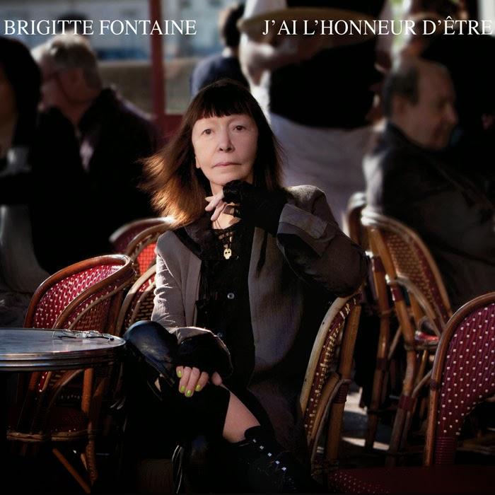 Brigitte Fontaine — J'ai l'Honneur d'Être