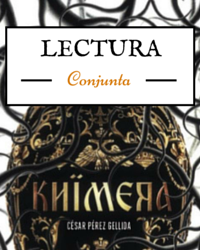 """Lectura conjunta/simultánea de """"Khimera"""" de César Pérez Gellida"""