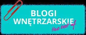 Najlepsze Blogi Wnętrzarskie