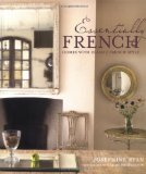Essentially French by Josephine Ryan, in the emporium by linenandlavender.net, here:  http://astore.amazon.com/linenandlaven-20/detail/1845979060