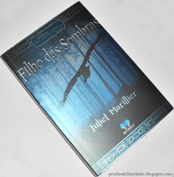 Resenha, livro, Filho das Sombras, Juliet Marillier, Sevenwaters, Filha da Floresta, quotes, trecho, citação, opinião, capa, fantasia, ficção-fantástica, irlanda, mitologia