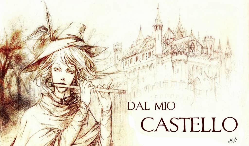 Dal mio castello