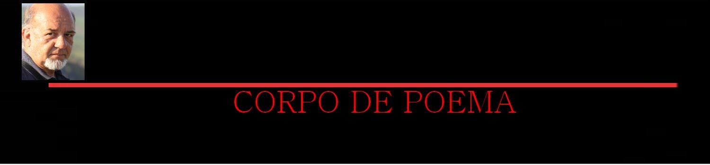 CORPO DE POEMA