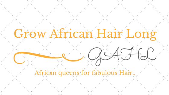 Grow African Hair Long GAHL