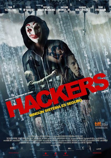 Hackers: Ningún sistema es seguro Poster