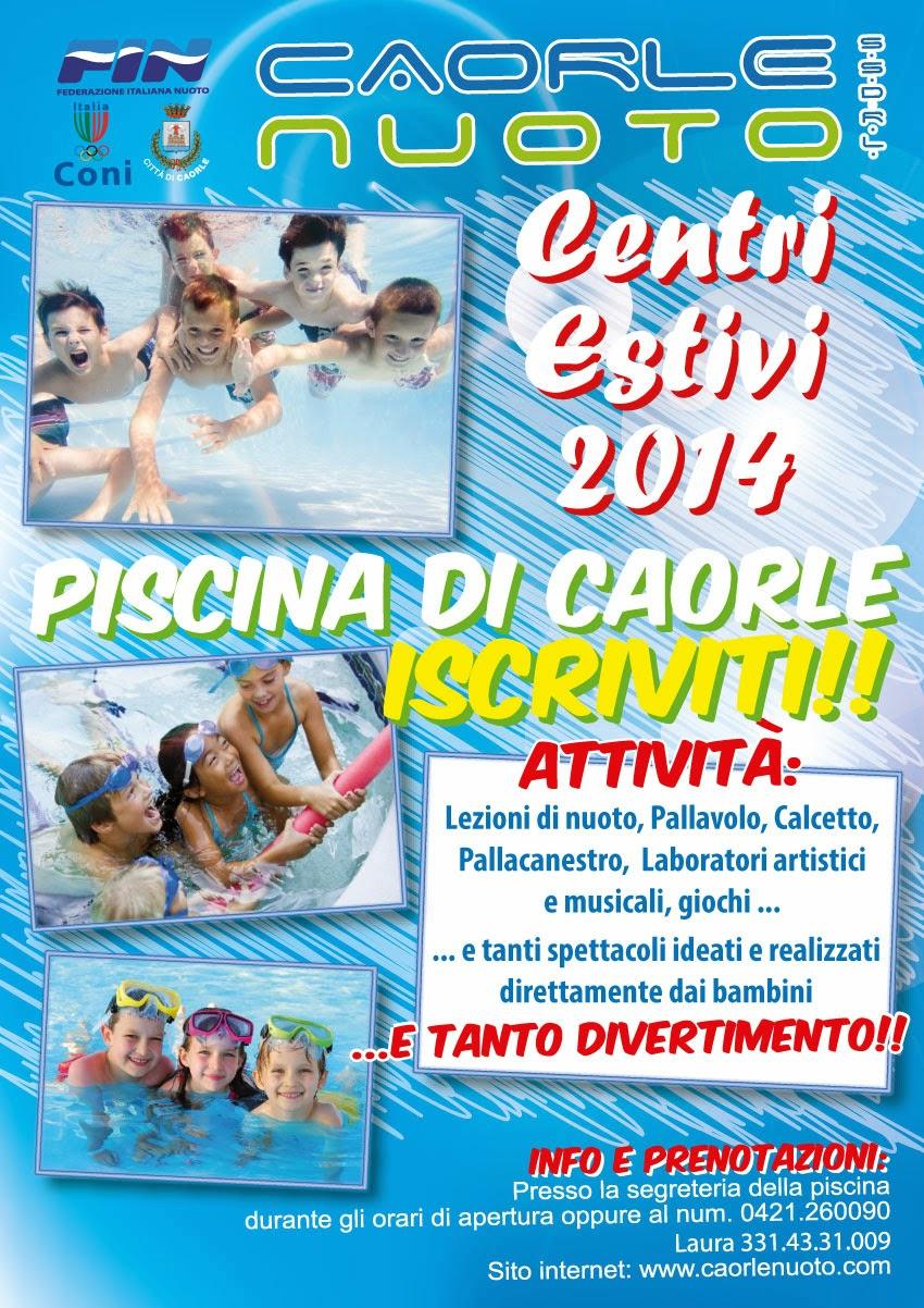 http://www.caorlenuoto.com/2014/03/centri-estivi-2014.html