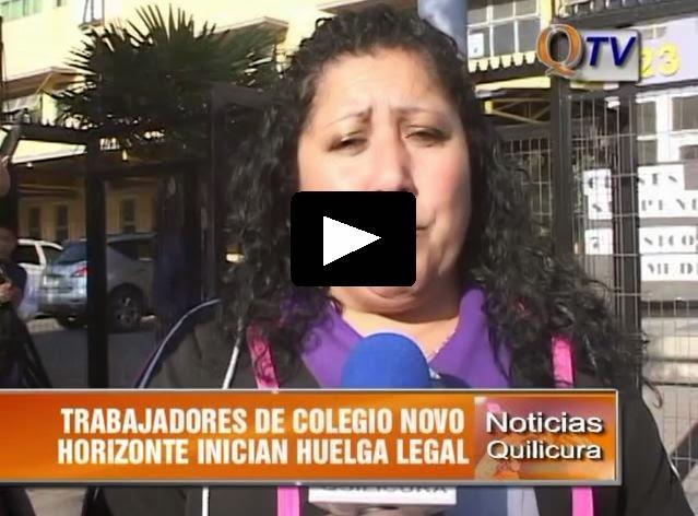 TRABAJADORES DE COLEGIO NOVO HORIZONTE INICIAN HUELGA LEGAL EN QUILICURA