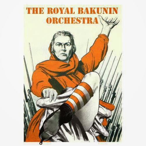 The Royal Bakunin Orchestra