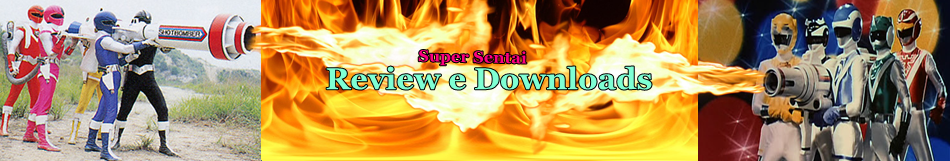Super Sentai Review e Downloads