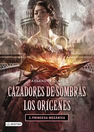 Cazadores de Sombras Los Orígenes