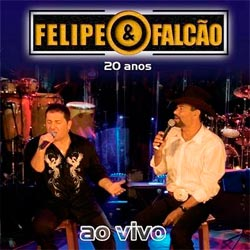 download Felipe e Falcão 20 Anos 2011 Cd