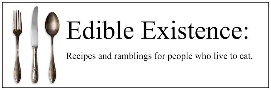Edible Existence