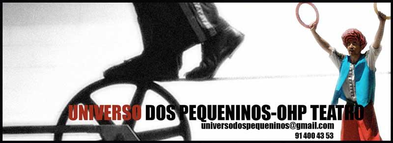 UNIVERSO DOS PEQUENINOS - OHP TEATRO