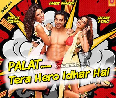 Palat - Tera Hero Idhar Hai