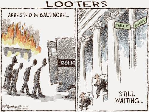 Looters arrested in Baltimore.  Wall Street Banker still roaming the streets.