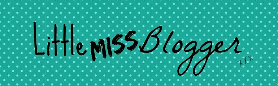 LittleMissBlogger