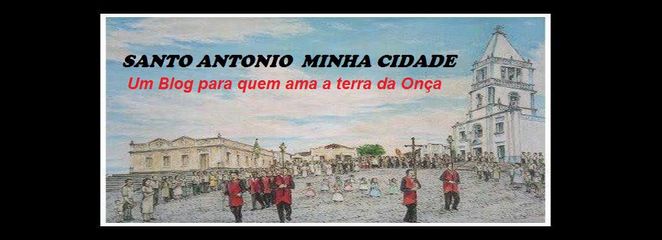 SANTO ANTONIO MINHA CIDADE