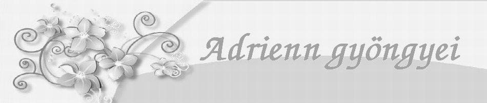 Adrienn gyöngyei