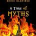 A Time of Myths - Free Kindle Fiction
