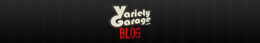 Variety Garage blog