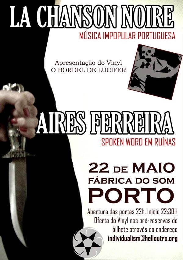 La Chanson Noire + Aires Ferreira @ Porto
