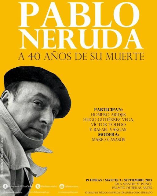 Pablo Neruda a 40 años de su muerte es recordado en el Palacio de Bellas Artes