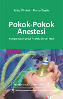 Pokok-Pokok Anestesi Kompedium untuk Praktik