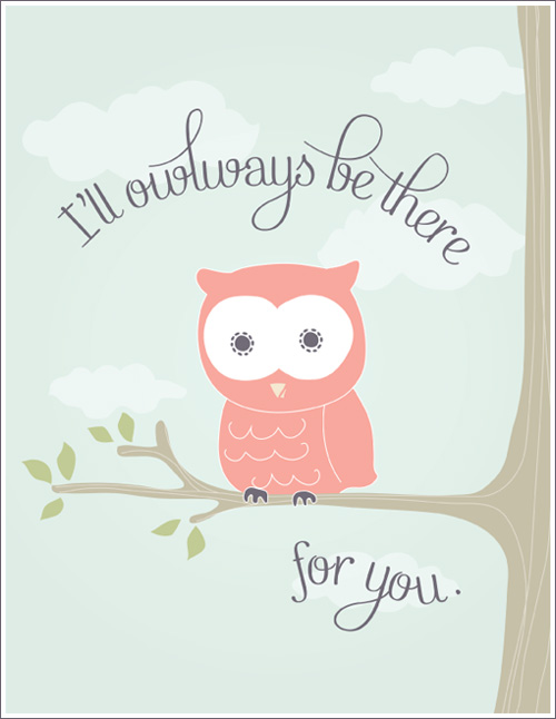 Vintage  sweet I ull owlways be there for you printable that you can download in two colors blue and pink from Ana us blog here It ull make a great wall art