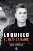 Loquillo. El hijo de nadie