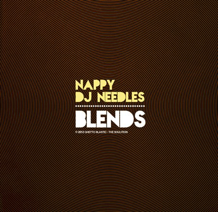 Blends • Nappy DJ Needles