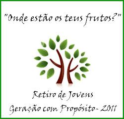 Retiro Geração com Propósito 2011