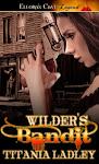 WILDER'S BANDIT