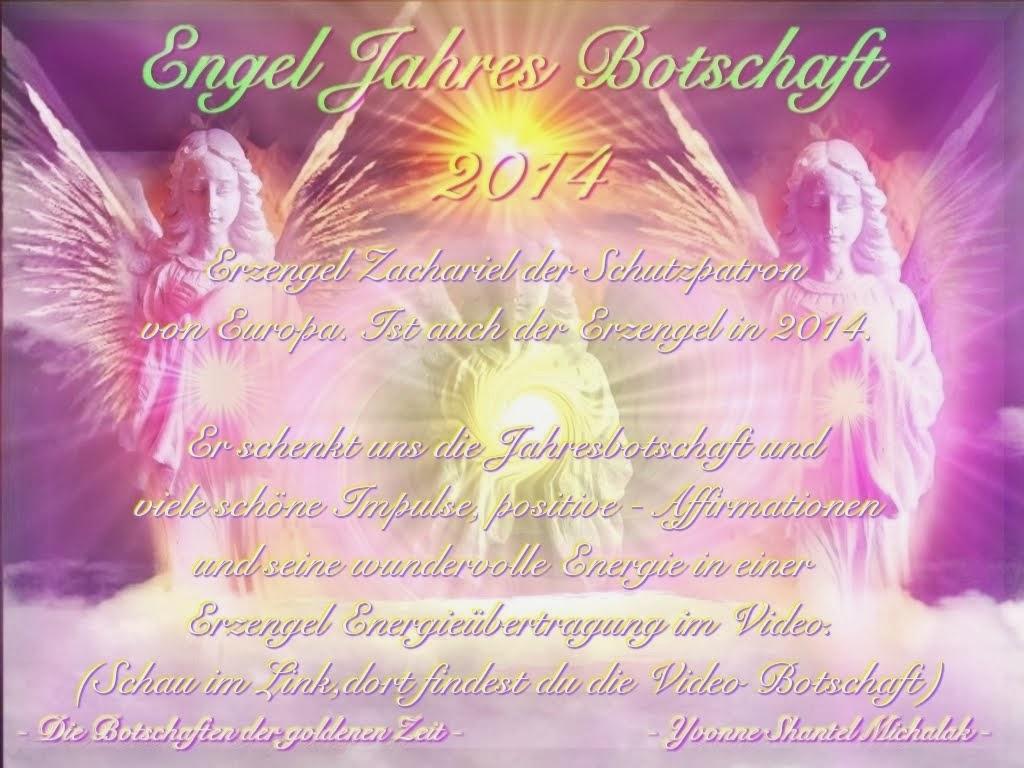 NEU: Die Jahres Botschaft der Engel 2014 - Erzengel Zachariel-