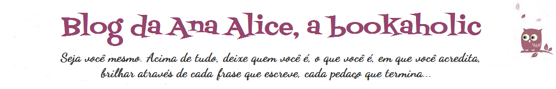 Blog da Ana Alice, a bookaholic