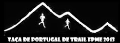 ESTE BLOGUE APOIOU A TAÇA DE PORTUGAL DE TRAIL FPME 2013