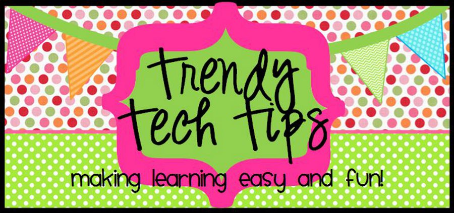 Trendy Tech Tips