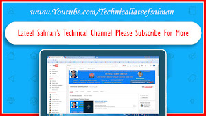 Technical Lateef Salman Channel On Youtube