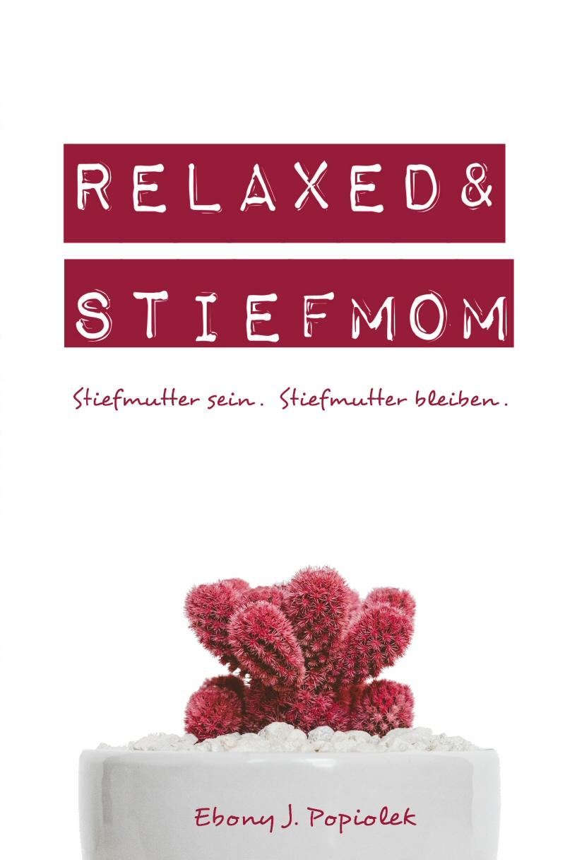 Stressfrei und Stiefmutter